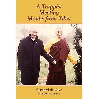 A Trappist Meeting Monks from Tibet by Bernard de Give - 978085244535