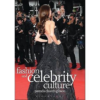 Cultura de Moda e Celebridades por Pamela Church Gibson - 9781847883865