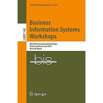 Business Information Systems Workshops - BIS 2013 International Worksh
