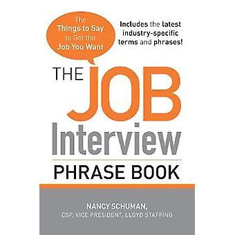 El libro de frases de la entrevista de trabajo por Nancy Schuman