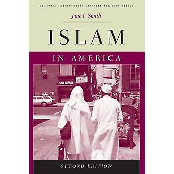 Islam in Amerika (2e herziene editie) door Jane I. Smith - 97802311471