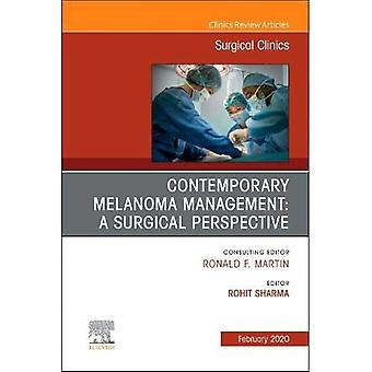 Melanoma, An Issue of Surgical Clinics (The Clinics: Surgery)