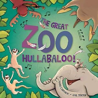 The Great Zoo Hullabaloo! by Mark Carthew - 9781912076109 Book