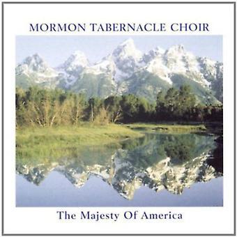 Coro do Tabernáculo Mórmon - o Majestade da América [CD] EUA importar