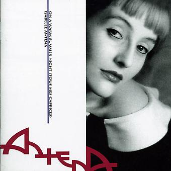 Isabelle Antena - On a Warm Summer Night (Tous Mes Caprices) [CD] USA import