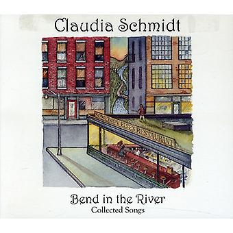 Claudia Schmidt - Bend in the River:Collected Songs [CD] USA import