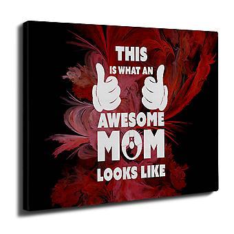 Awesome Mom Cool Funny Wall Art Canvas 40cm x 30cm | Wellcoda