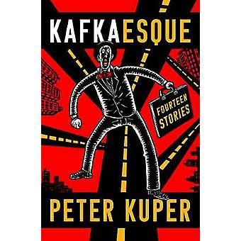 Kafkaesque - Fourteen Stories by Kafkaesque - Fourteen Stories - 978039