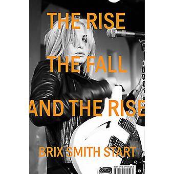 La montée - la chute - et la montée (Main) par Brix Smith - 97805713250