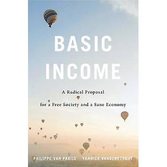 基本的な収入 - 自由な社会とまともな選出の根本的な提案
