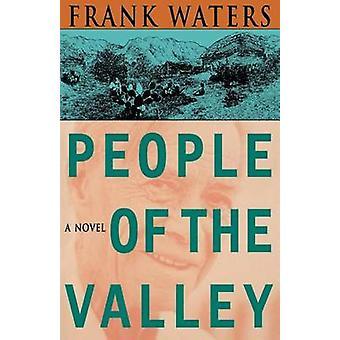 Folket i dalen av Frank vatten - 9780804002431 bok