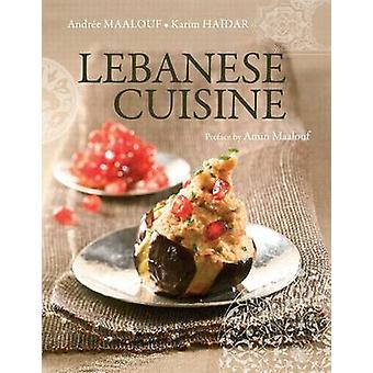 Libanesisk mat - förr och nu av Andree Maalouf - Karim Haidar-