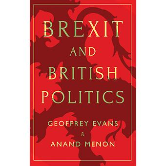 Brexit and British Politics by Geoffrey Evans - 9781509523863 Book