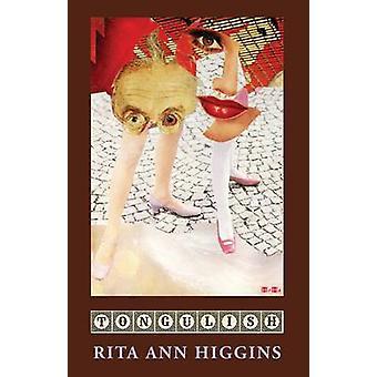 Tongulish da Rita Ann Higgins - 9781780373034 libro