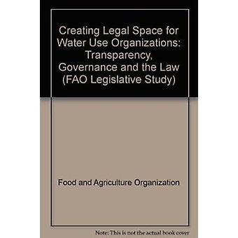Création d'espace juridique pour l'eau utilisation organisations - transparence - Gove