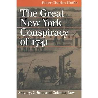 La conspiration de grand New York de 1741 - esclavage - Crime et L Colonial