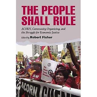 Le peuple se prononce: ACORN, organisation communautaire et la lutte pour la Justice économique