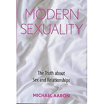 Sexualidade moderna: A verdade sobre sexo e relacionamentos