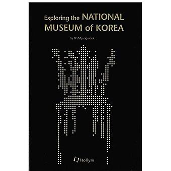 Exploring the National Museum of Korea