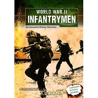 Seconda guerra mondiale fanti: Un'avventura di storia interattiva (si sceglie libri)
