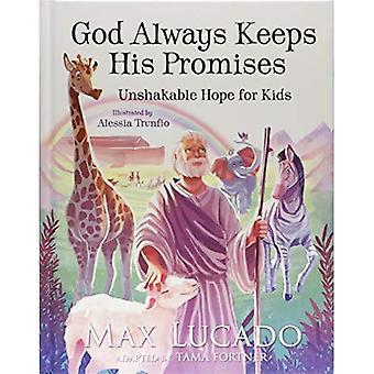 Gud altid holder sine løfter: Urokkelig håb for børn