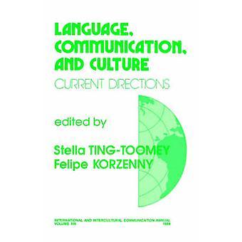 Communication de la langue et la Culture des orientations actuelles de TingToomey & Stella