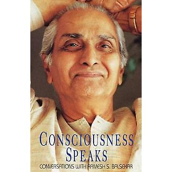Consciousness Speaks by Balsekar & Ramesh S