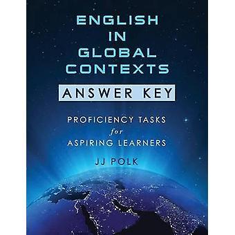 Englanti maailmanlaajuisen yhteyksissä vastaus keskeinen taito tehtävissä pyrkivä oppijoille Polk & JJ