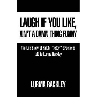 Naura, jos pidät Rackley & Lurma