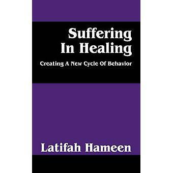 Leiden in heilende erstellen einen neuen Zyklus des Verhaltens durch Hameen & Latifah
