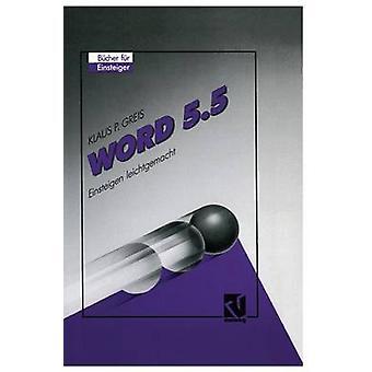 Word 5.5 Vier leichtgemacht di Greis & Klaus P.