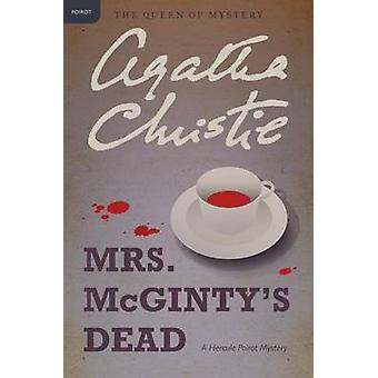 Mrs. McGinty's Dead by Agatha Christie - 9780062074089 Book