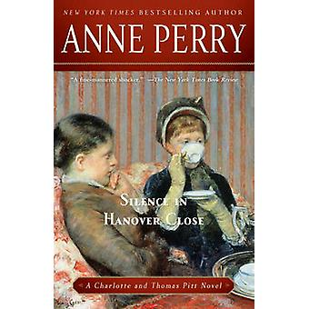 Silence in Hanover Close by Anne Perry - 9780345523730 Book