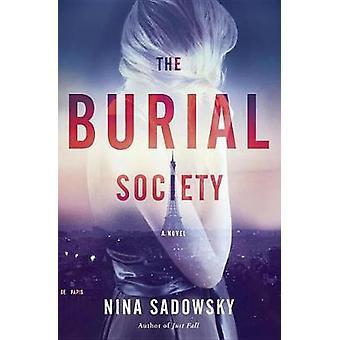 Burial Society - A Novel by Nina Sadowsky - 9780425284377 Book