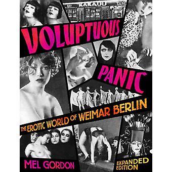 Voluptuous Panic - The Erotic World of Weimar Berlin by Mel Gordon - 9