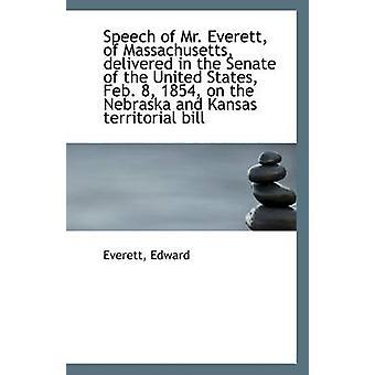 Speech of Mr. Everett - of Massachusetts - Delivered in the Senate of
