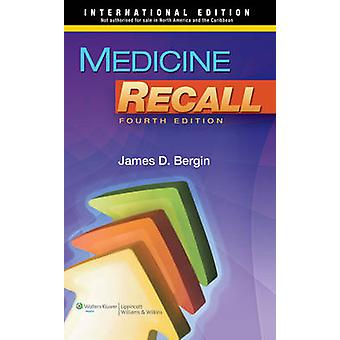Medicine Recall (4th revised international ed) by James Bergin - 9781