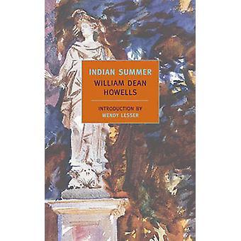 Indian Summer by William Dean Howells - Wendy Lesser - 9781590171097