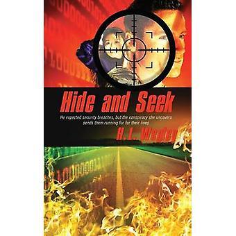 Hide and Seek by H.L. Wegley - 9781611162035 Book