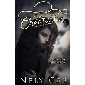 Creatura by Nely Cab - 9781634221122 Book