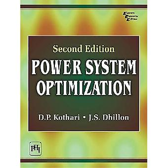 Power System Optimization by Dhillon Kothari - 9788120340855 Book