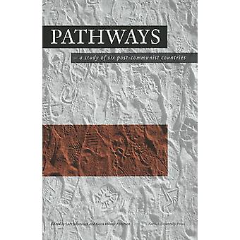Pathways - A Study of Six Post-Communist Countries by Lars Johannsen -