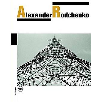 Alexander Rodchenko by Olga Sviblova - Varvara Rodchenko - 9788857231