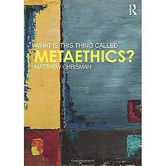 Was ist dieses Ding namens Metaethik?