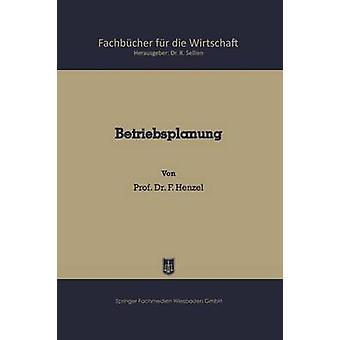 Betriebsplanung por Henzel & Friedrich