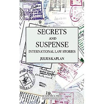 Secrets and Suspense: International Law Stories