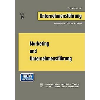Marketing Und Unternehmensfuhrung by Jacob & Herbert