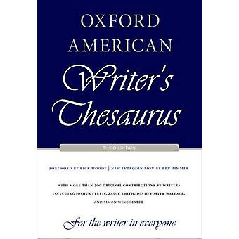 Oxford American Writers Thesaurus by Rick Moody
