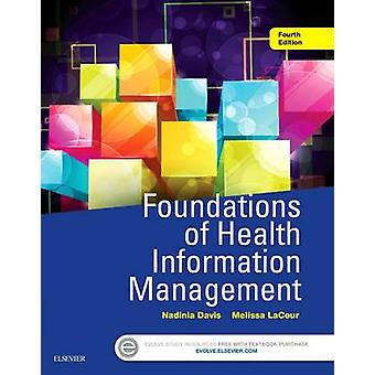 Foundations of Health Information Management by Nadinia Davis