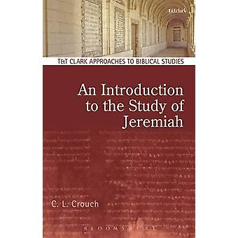 Introduction to the Study of Jeremiah by C. L.